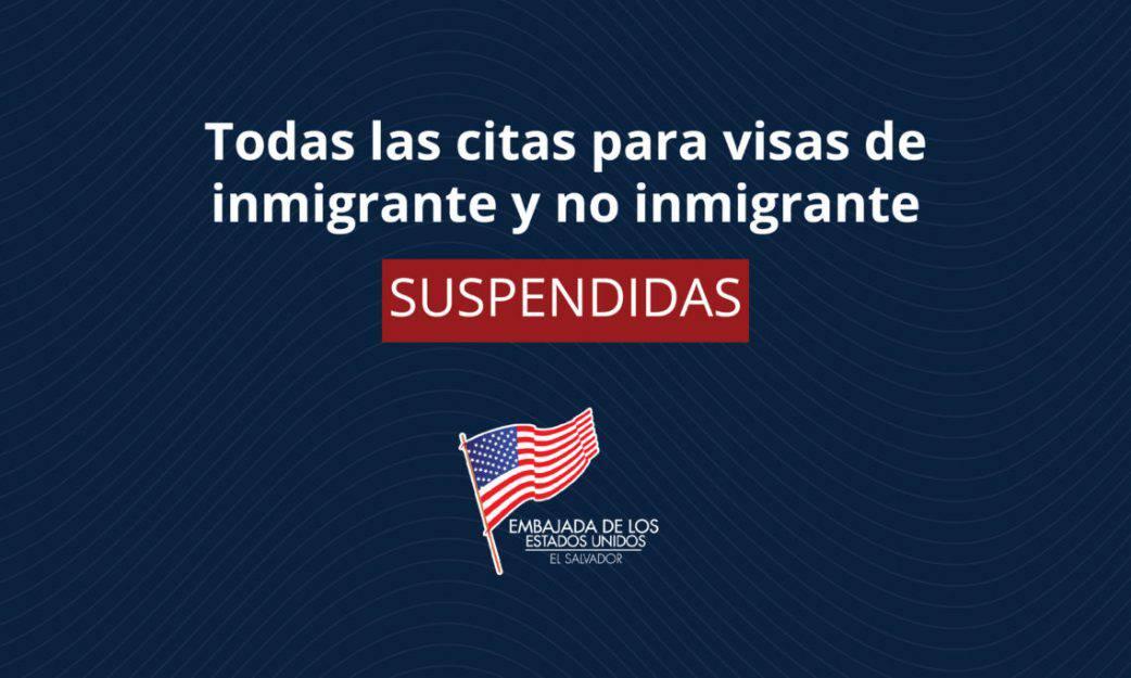 Embajada de Estados Unidos en El Salvador suspende citas para visas